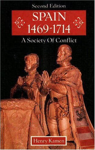 9780582067233: Spain 1469-1714: A Society of Conflict
