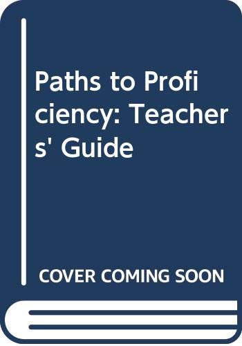 9780582067585: Paths to Proficiency: Teachers' Guide