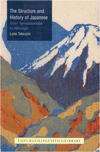 9780582068049: The Structure and History of Japanese: From Yamatokotoba to Nihongo (Longman Linguistics Library)