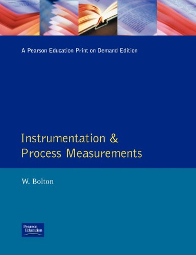 Instrument and Process Measurements: Bolton, W