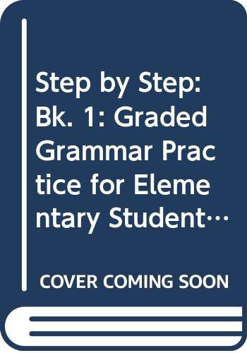 9780582068575: Step by Step: Bk. 1: Graded Grammar Practice for Elementary Students