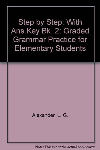 9780582068612: Step by Step: Graded Grammar Practice for Elementary Students: With Ans.Key Bk. 2