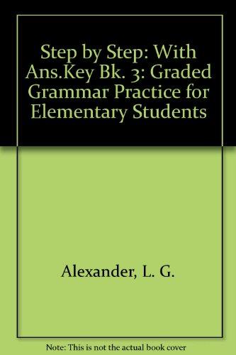 Step by Step: With Ans.Key Bk. 3: L. G. Alexander