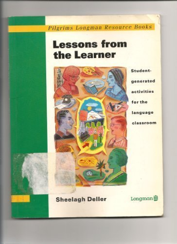 Lessons from the Learner - Student Generated: Deller, Sheelagh