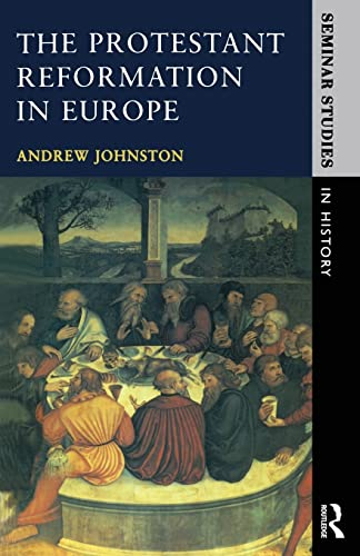 9780582070202: The Protestant Reformation in Europe (Seminar Studies)