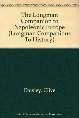 9780582072244: Longman Companion to Napoleonic Europe (Longman Companions to History)