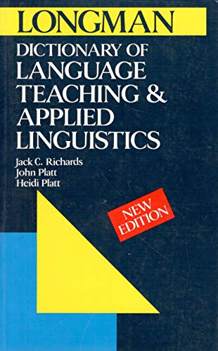 Longman Dictionary of Language Teaching and Applied Linguistics (9780582072442) by Jack C. Richards; John Platt; Heidi Platt