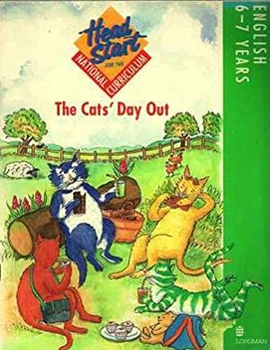 Head Start for the National Curriculum: English 6-7 Years: The Cats' Day Out (9780582072756) by Jane Bunting