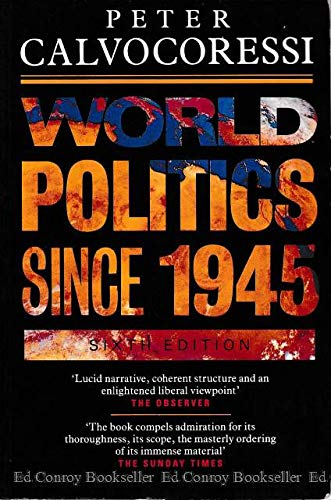 9780582073791: World Politics Since Nineteen Forty-Five