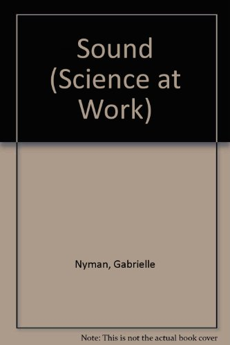 9780582074255: Sound (Science at Work)