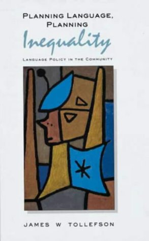 9780582074545: Planning Language, Planning Inequality