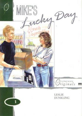 9780582074996: Mike's Lucky Day (Longman Originals)
