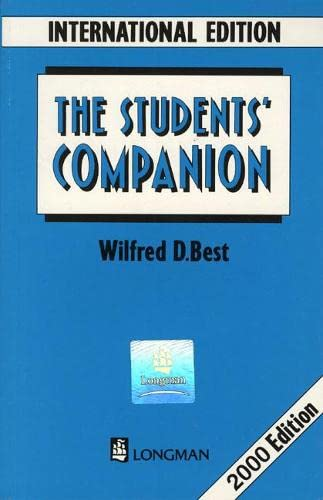 Students Companion International Edition. New Edition (9780582075177) by Wilfred D. Best