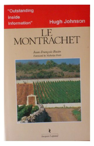 9780582075429: Guide to the Vineyards of France: Le Montrachet
