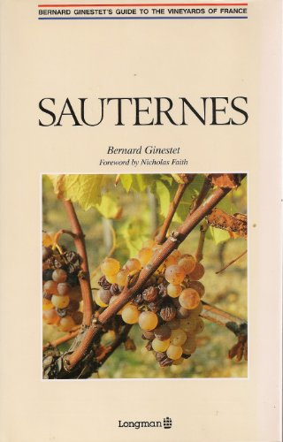 9780582075443: Sauternes Guide to the Vineyards of France