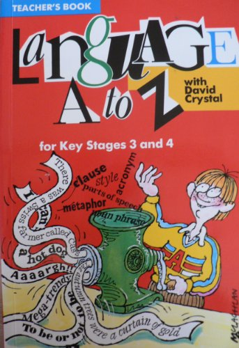 9780582075627: Language A.to Z. with David Crystal: Tchrs'.Bk Key Stages 3 & 4