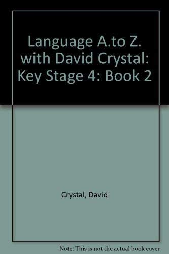 9780582075641: Language A.to Z. with David Crystal: Key Stage 4: Book 2