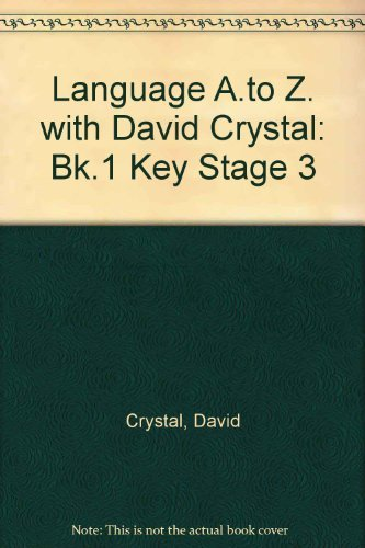 9780582075658: Language A.to Z. with David Crystal: Bk.1 Key Stage 3