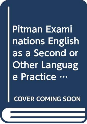 9780582076686: Pitman Examinations English as a Second or Other Language Practice Tests: Teachers' Guide