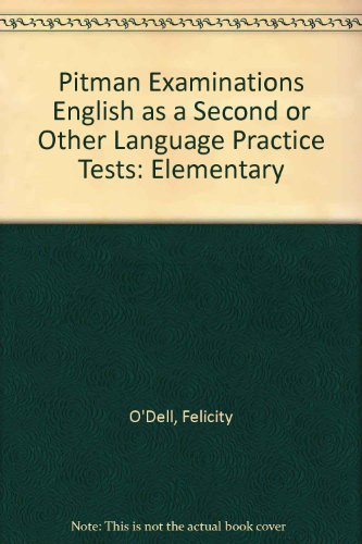 9780582076709: Pitman Examinations English as a Second or Other Language Practice Tests: Elementary