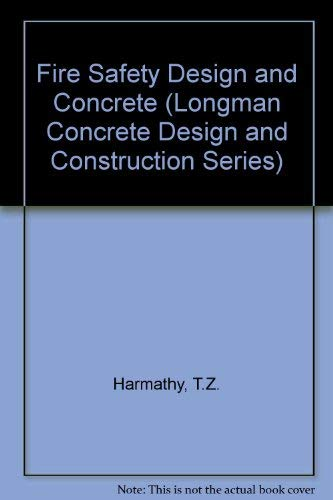 9780582076877: Fire Safety Design and Concrete (Longman Concrete Design and Construction Series)