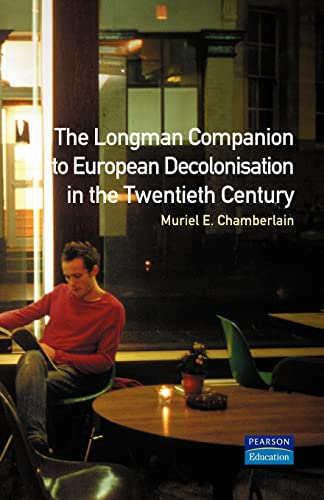 9780582077737: Longman Companion to European Decolonisation in the Twentieth Century (Longman Companions To History)
