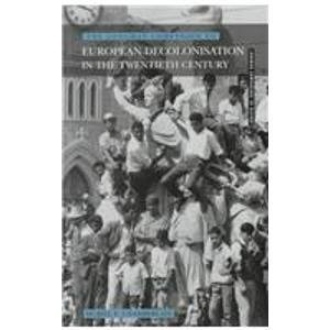 9780582077744: Longman Companion to European Decolonisation in the Twentieth Century (Longman Companions To History)