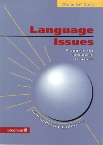 Language Issues: Students' Book: A Course for: Ladousse, Gillian Porter