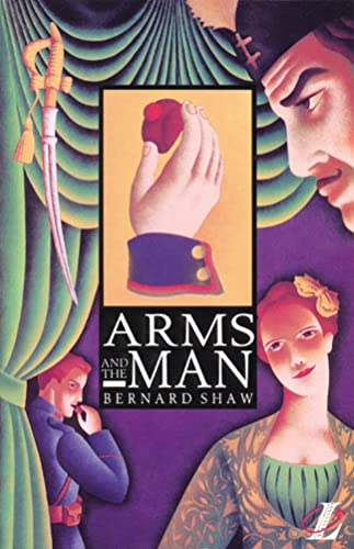 Arms and the Man (New Longman Literature): George Bernard;Blatchford Shaw