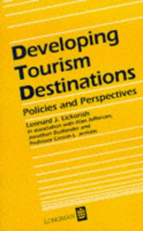 Developing Tourism Destinations: Policies and Perspective (Longman/ILAM: Lickorish, L.J.; Bodlender,