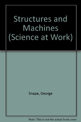9780582078307: Structures and Machines (Science at Work)