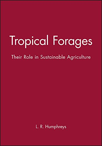 9780582078680: Tropical Forages: Their Role in Sustainable Agriculture (Tropical Agriculture)