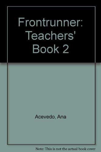 Frontrunner: Teachers' Book 2: Ana Acevedo, Marisol