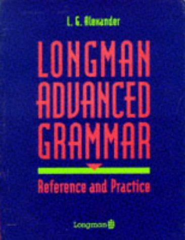 9780582079786: LONGMAN ADVANCED GRAMMAR (Grammar Practice)