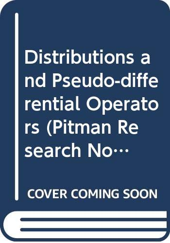 9780582080126: Distributions and Pseudo-differential Operators
