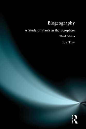 9780582080355: Biogeography: A Study of Plants in the Ecosphere