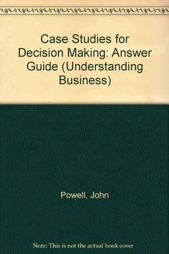 9780582081178: Case Studies for Decision Making: Answer Guide (Understanding Business)