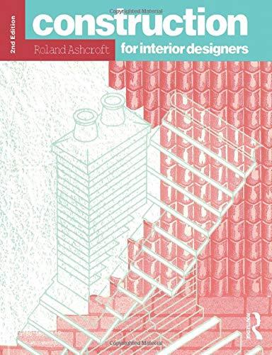 9780582081253: Construction for Interior Designers (Longman Art & Design)
