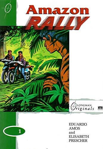 9780582081376: Amazon Rally (Longman Originals)