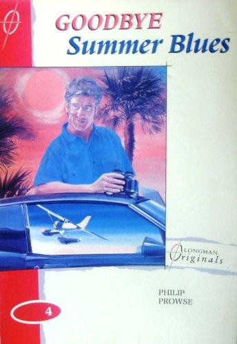 9780582081437: Goodbye Summer Blues (Longman Originals)