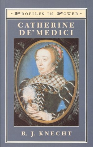 9780582082427: Catherine de'Medici (Profiles In Power)