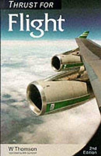9780582082809: Thrust for Flight: The Propulsion Element at Aircraft Flight