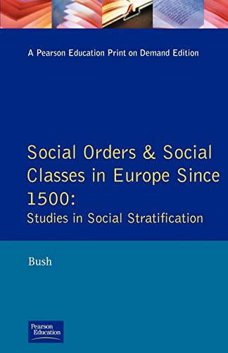 9780582083431: Social Orders and Social Classes in Europe Since 1500: Studies in Social Stratification