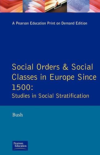 Social Orders and Social Classes in Europe: Bush, M. L.