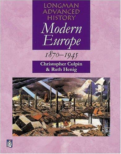 9780582084087: Modern Europe 1870-1945 (LONGMAN ADVANCED HISTORY)