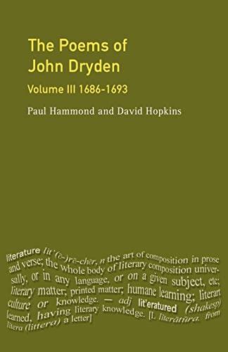 9780582084094: The Poems of John Dryden, Volume III: 1686-1693