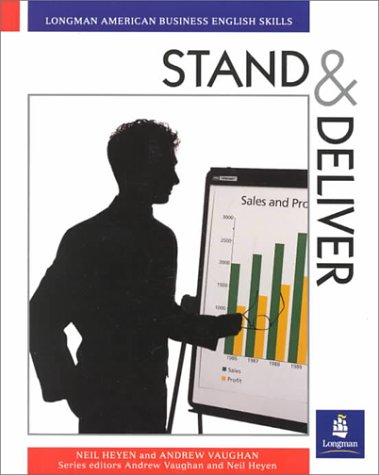 9780582084209: STAND & DELIVER (Longman American Business English)