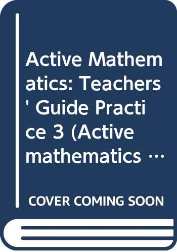 Active Mathematics: Teachers' Guide Practice 3 (Active mathematics practice) (9780582084469) by D. A. Turner; B.V. Hony; A. Ledsham
