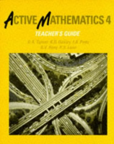 Active Mathematics: Teacher's Guide Practice 4 (9780582084476) by D. A. Turner; etc.; B.V. Hony; A. Ledsham; D.K. Oakley; I.A. Potts; P.S. Lane