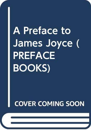 9780582086630: A Preface to James Joyce (Preface Books)